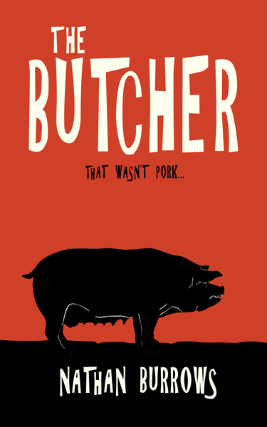 Book Review The Butcher by Nathan Burrows plus link to a free copy. (limited time16th.11.18)