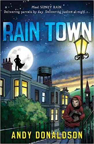 What's in a (Character) Name? Raintown by Andy Donaldson @AndyRainTown #GuestPost#IARTG